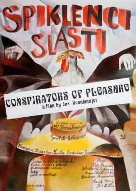 Spiklenci slasti (Conspirators of Pleasure)
