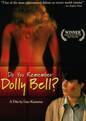 Sjećaš li se, Dolly Bell? (Do You Remember Dolly Bell?)